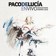 Paco de Luciá, ENVIVO, Conciertos España 2010